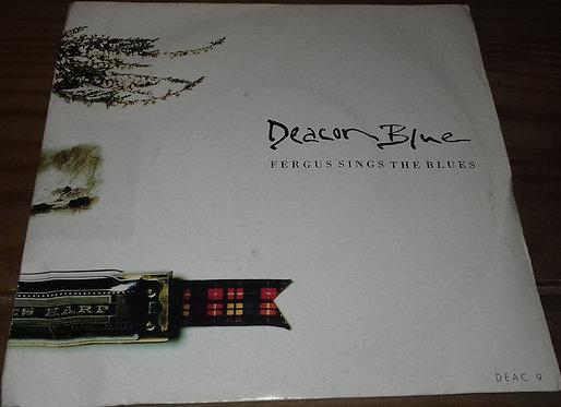 """Deacon Blue - Fergus Sings The Blues (7"""", Single) (CBS)"""