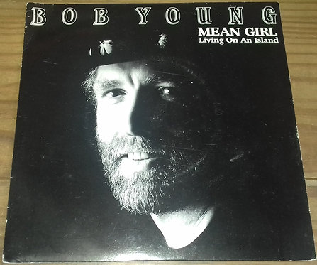 """Bob Young - Mean Girl / Living On An Island (7"""") (Making Waves)"""