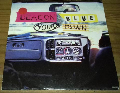 "Deacon Blue - Your Town (7"", Single) (Columbia)"