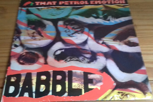 That Petrol Emotion - Babble (LP, Album) (Polydor)