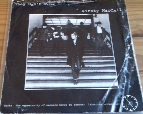 """Kirsty MacColl - They Don't Know (7"""") (Stiff Records)"""