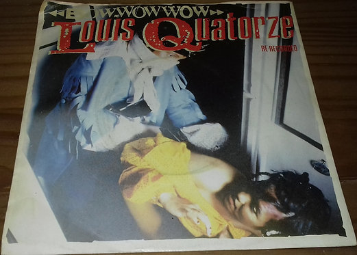 "Bow Wow Wow - Louis Quatorze (Re-Recorded) (7"", Single, Sol) (RCA, RCA)"
