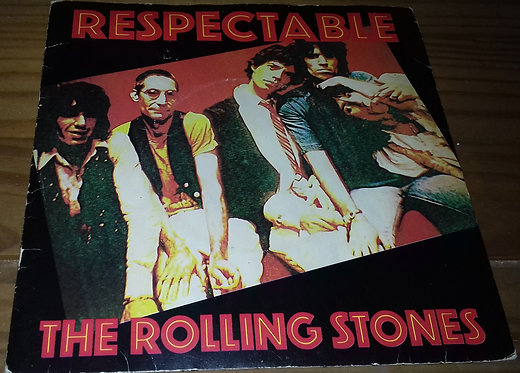"""The Rolling Stones - Respectable (7"""", Single) (Rolling Stones Records)"""