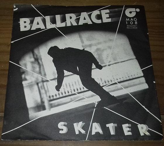 """Ballrace - Skater (7"""") (Magnet (2))"""