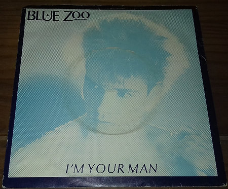 """Blue Zoo - I'm Your Man (7"""", Single) (Magnet (2))"""