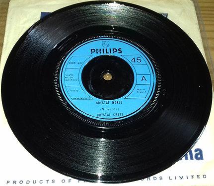 "Crystal Grass - Crystal World (7"", Single) (Philips)"