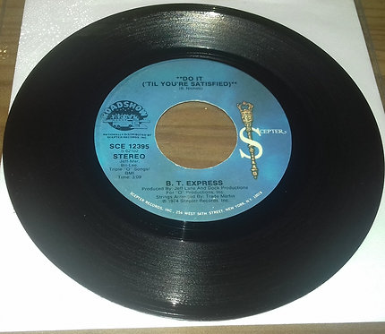 """B. T. Express* - Do It ('Til You're Satisfied) (7"""", Single) (Scepter Records)"""