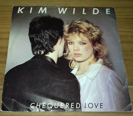 """Kim Wilde - Chequered Love (7"""", Single, Pus) (RAK)"""