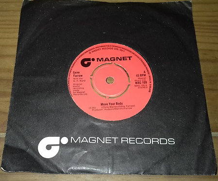 """Gene Farrow With G.F. Band - Move Your Body (7"""") (Magnet (2))"""