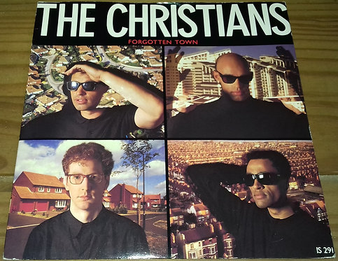 """The Christians - Forgotten Town (7"""", Single) (Island Records)"""