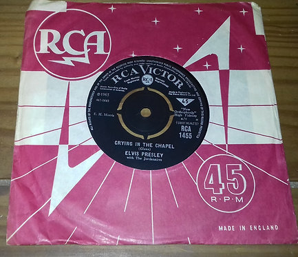 "Elvis Presley With The Jordanaires - Crying In The Chapel (7"", Single) (RCA Vict"