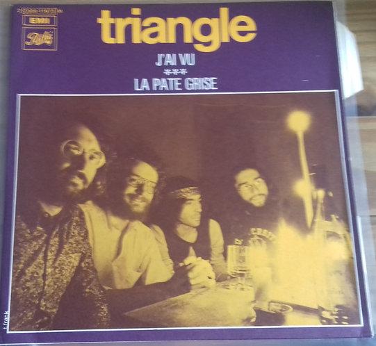 "Triangle  - J'ai Vu / La Pate Grise (7"", Single) (Pathé, Pathé)"