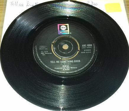 "Rufus - Tell Me Something Good (7"", Single) (ABC Records)"