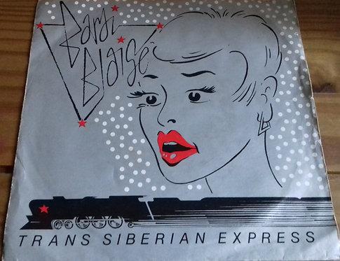 "Bardi Blaise - Trans Siberian Express (7"") (Dindisc)"