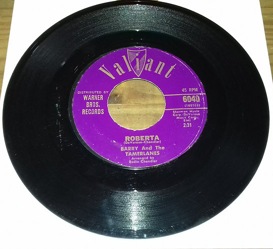 """Barry And The Tamerlanes - Roberta / Butterfly (7"""", Single) (Valiant Records (2"""