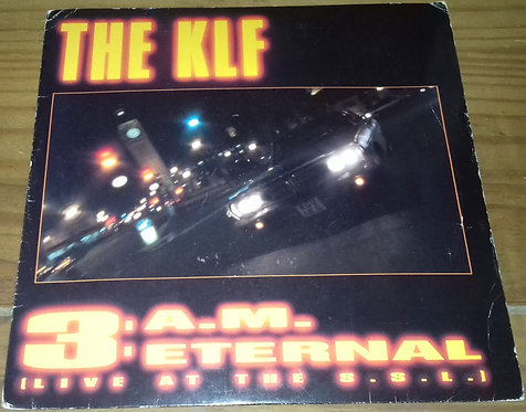 "The KLF - 3 A.M. Eternal (Live At The S.S.L.) (7"", Single) (KLF Communications)"