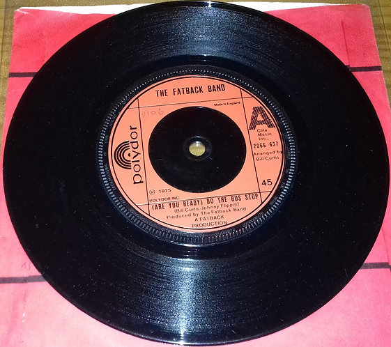 """The Fatback Band - (Are You Ready) Do The Bus Stop (7"""", Single) (Polydor)"""