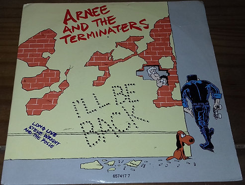 "Arnee And The Terminaters - I'll Be Back (7"") (Epic)"