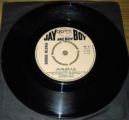 """George McCrae - You Can Have It All (7"""", Single, Kno) (Jay Boy)"""