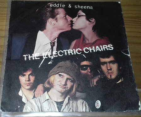 "Electric Chairs* - Eddie & Sheena (7"", Single) (Safari Records)"