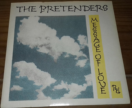"""The Pretenders - Message Of Love (7"""", Single) (Real Records (2))"""