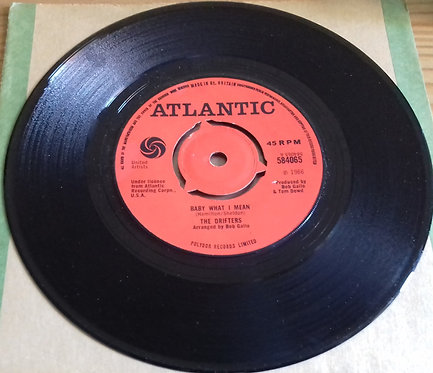 """The Drifters - Baby What I Mean (7"""") (Atlantic)"""