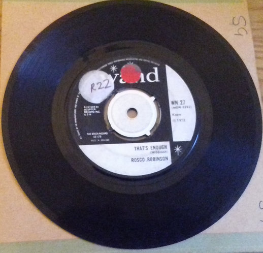 """Rosco Robinson* - That's Enough / One More Time (7"""", Single, RE) (Wand)"""
