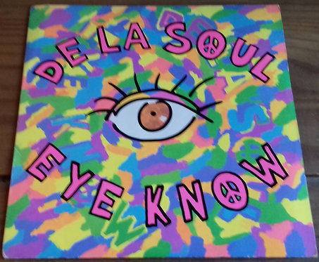 "De La Soul - Eye Know (7"", Single) (Big Life, Tommy Boy)"