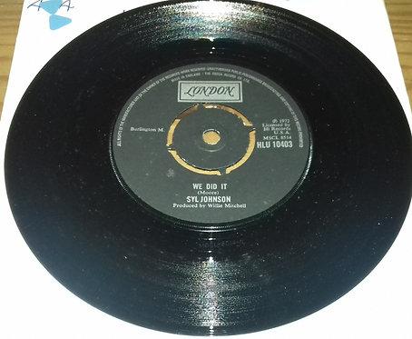 "Syl Johnson - We Did It (7"", Single) (London Records, London American Recordings"