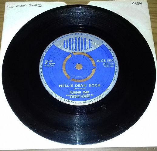 "Clinton Ford - Nellie Dean Rock (7"", Single) (Oriole)"