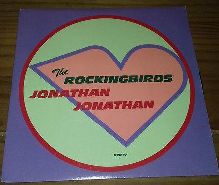 "The Rockingbirds - Jonathan Jonathan (7"", Single) (Heavenly, Columbia)"