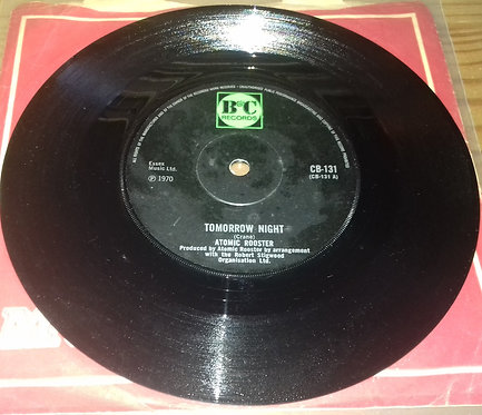 "Atomic Rooster - Tomorrow Night (7"", Single, Sol) (B & C Records)"
