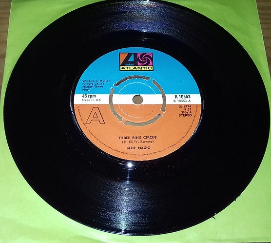 """Blue Magic - Three Ring Circus / Spell (7"""", 4 P) (Atlantic)"""