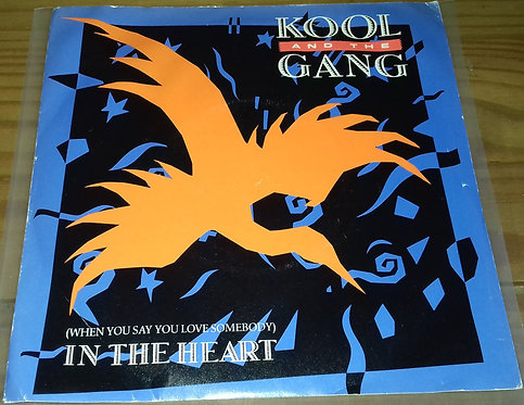 """Kool And The Gang* - (When You Say You Love Somebody) In The Heart (7"""", Single,"""