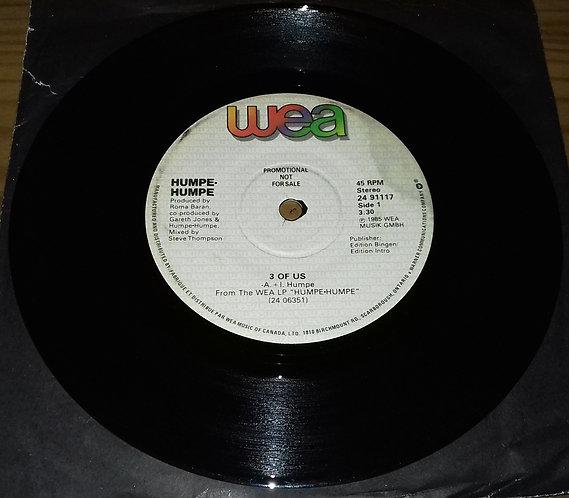 "Humpe Humpe - 3 Of Us (7"", Single, Promo) (WEA)"
