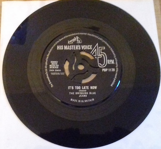 """The Swinging Blue Jeans - It's Too Late Now (7"""", Single) (His Master's Voice)"""