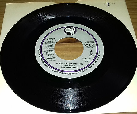 """The Imperials - Who's Gonna Love Me (7"""", Single) (Omni Records (2))"""