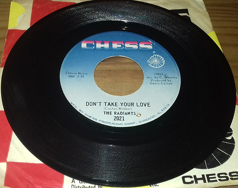 """The Radiants - Don't Take Your Love / The Clown Is Clever (7"""", Single) (Chess)"""