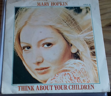 "Mary Hopkin - Think About Your Children (7"", Single, Sol) (Apple Records)"