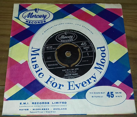 "Christine Holmes - Play Me A Sad Song (7"", Mono) (Mercury)"