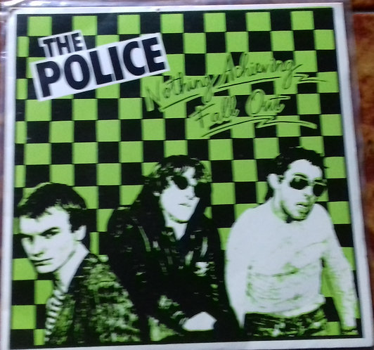 "The Police ‎– Nothing Achieving / Fall Out 7"" Single"