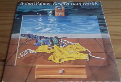 "Robert Palmer - Best Of Both Worlds (7"") (Island Records)"