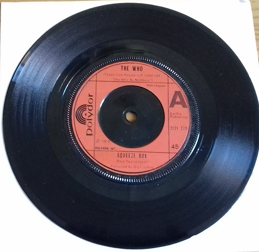 """The Who – Squeeze Box Label: Polydor – 2121 275 Format: Vinyl, 7"""", 45 RPM, Sin"""