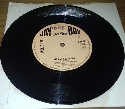 """Jackie Lee - African Boo-Ga-Loo (7"""", Single) (Jay Boy)"""