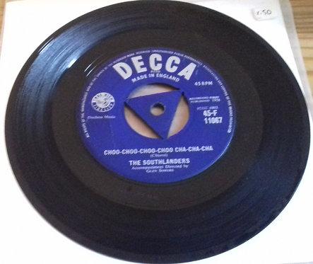 """The Southlanders - Choo-Choo-Choo-Choo Cha-Cha-Cha (7"""") (Decca)"""