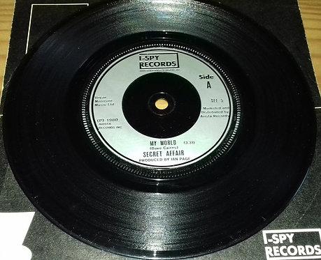 "Secret Affair - My World (7"", Single, Inj) (I-Spy Records)"