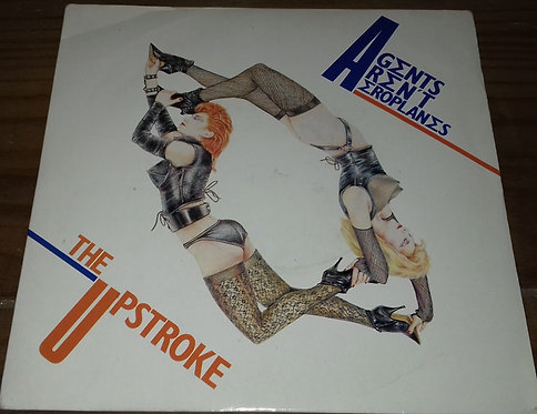 "Agents Aren't Aeroplanes - The Upstroke (7"") (RCA, Proto (2))"