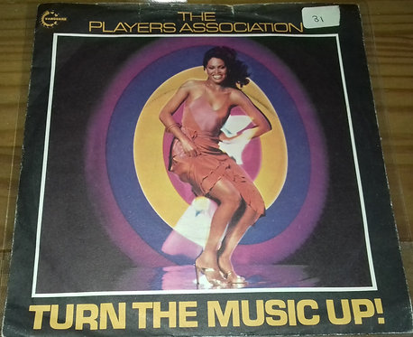 """The Players Association - Turn The Music Up! (7"""", Single, Sol) (Vanguard)"""