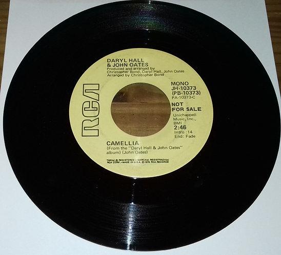"Daryl Hall & John Oates - Camellia (7"", Mono, Promo) (RCA)"