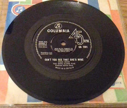 "The Dave Clark Five - Can't You See That She's Mine (7"", Single) (Columbia)"